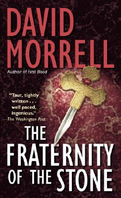 The Fraternity of the Stone By Morrell, David